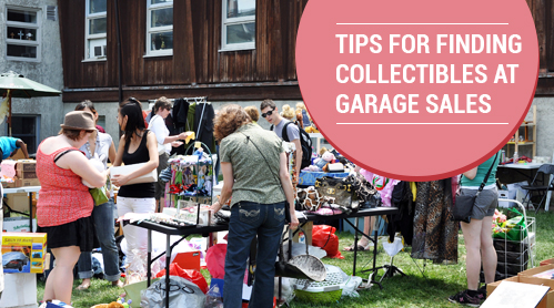 Tips For Finding Collectibles At Garage Sales