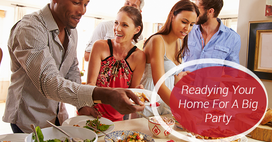 Readying Your Home For A Big Party