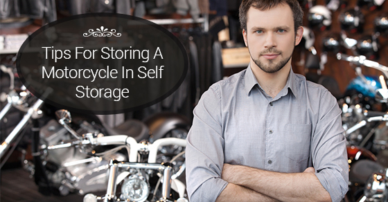 Tips For Storing A Motorcycle In Self Storage