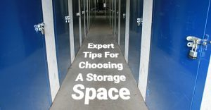 Expert Tips For Choosing A Storage Space
