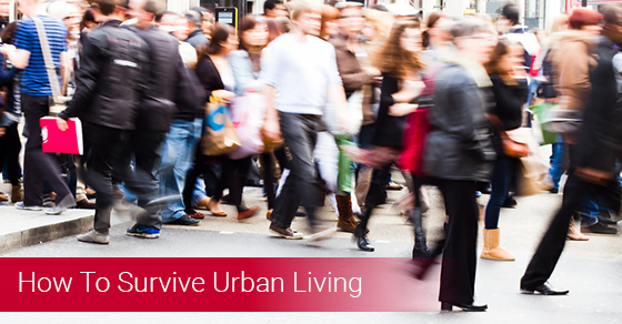 How To Survive Urban Living