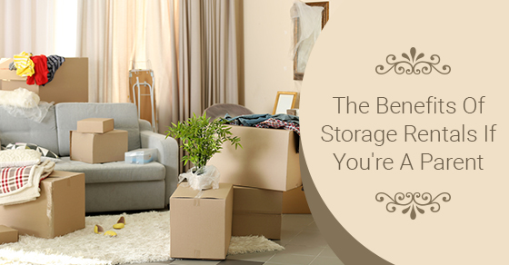 The Benefits Of Storage Rentals If You're A Parent