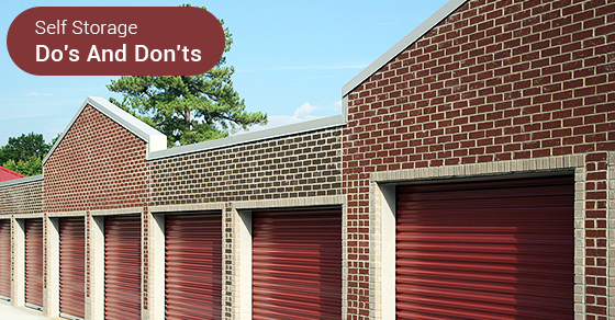 Self Storage Do's And Don'ts
