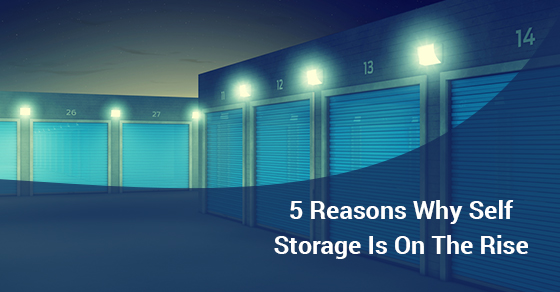 5 Reasons Why Self Storage Is On The Rise