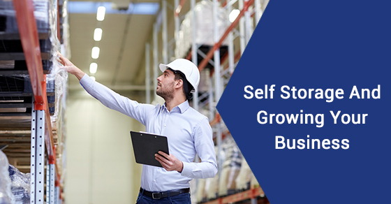 Self Storage And Growing Your Business