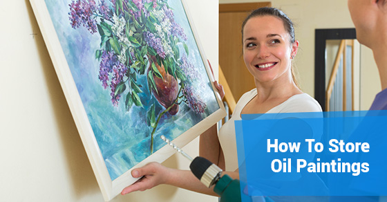 How To Store Oil Paintings