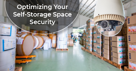 Optimizing Your Self-Storage Space Security
