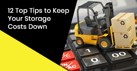 12 Top Tips to Keep Your Storage Costs Down