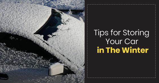 Tips for Storing Your Car in The Winter