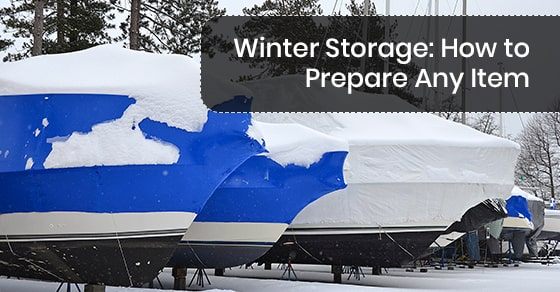 Winter Storage: How to Prepare Any Item