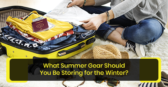 What summer gear should you be storing for the winter?