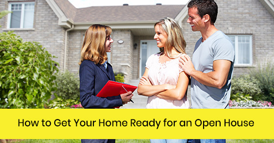 How to get your home ready for an open house?